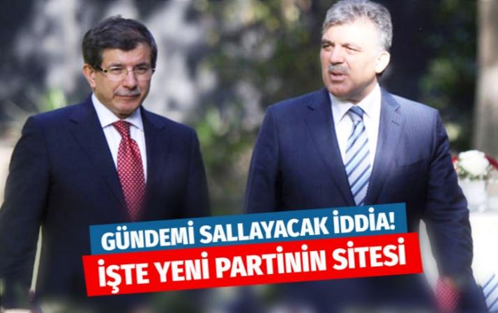 Abdullah Gül ve Ahmet Davutoğlu'nun yeni parti sitesi kuruldu iddiası!