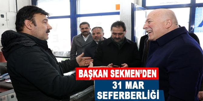 Başkan Sekmen'den 31 Mart seferberliğ