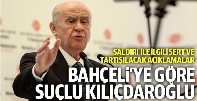 Bahçeli'ye göre suçlu Kılıçdaroğlu