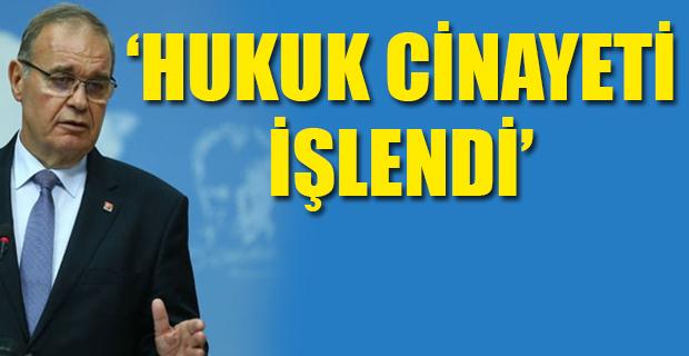 CHP sözcüsü Faik Öztrak: Bu kararla sandığa darbe yapılmıştır