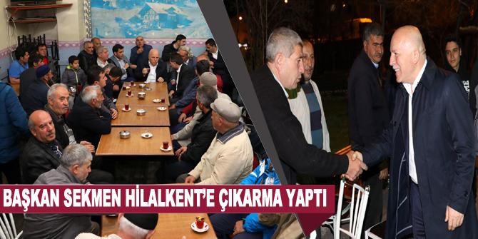 Başkan Sekmen Hilalkent'e çıkarma yaptı