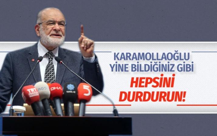 Temel Karamollaoğlu yine bildiğiniz gibi: Yatırımlar durdurulsun!