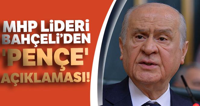 MHP Lideri Devlet Bahçeli'den 'Pençe' açıklaması