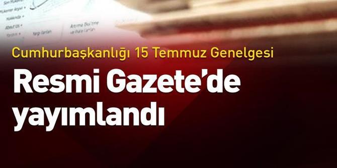 """Erdoğan'dan """"15 Temmuz Demokrasi ve Milli Birlik Günü Anma Etkinlikleri"""" Genelgesi"""
