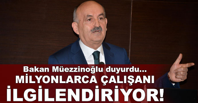 Bakan Müezzinoğlu duyurdu