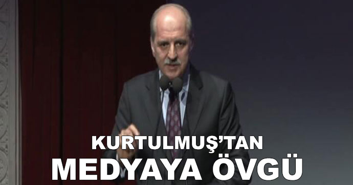 Kurtulmuş'tan Türk medyasına 15 Temmuz övgüsü