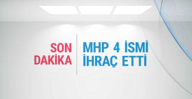 MHP'de 4 isim ihraç edildi!