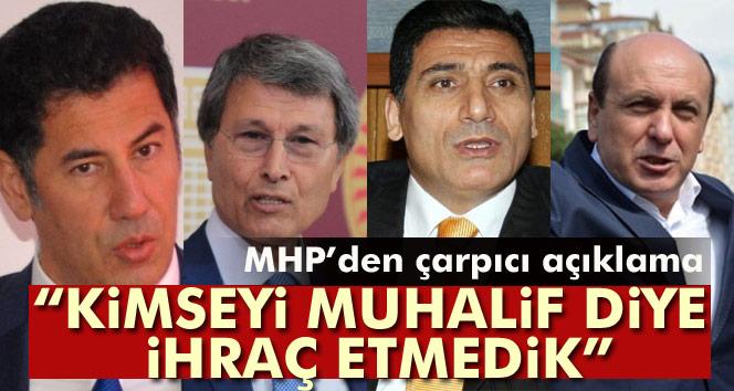 """MHP'li Kalaycı: """"Kimseyi muhalif diye ihraç etmedik"""""""