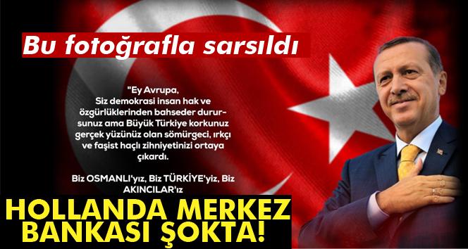 Hollanda Merkez Bankasına Erdoğan'ın fotoğrafını koydu