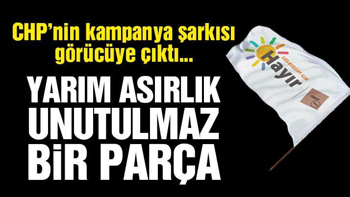 İşte CHP'nin referandum kampanya müziği