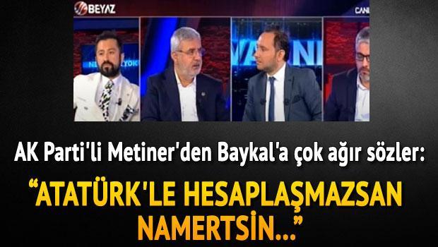 Metiner'den Baykal'a tehdit: Yoksa bu millet...