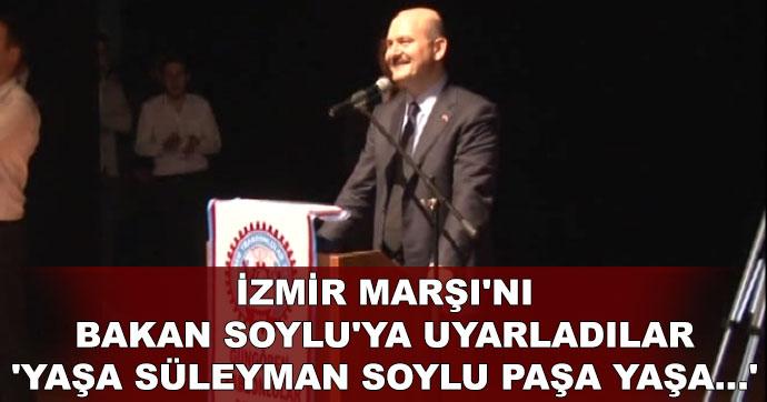 İzmir Marşı'nı Bakan Soylu'ya uyarladılar