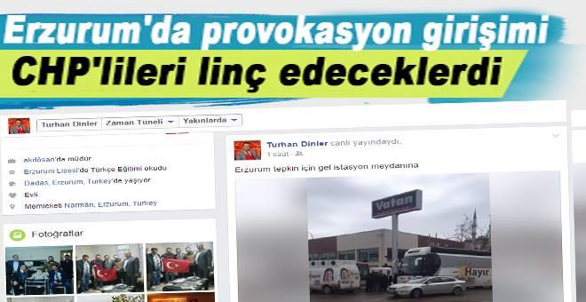 Erzurum'da provokasyon girişimi!