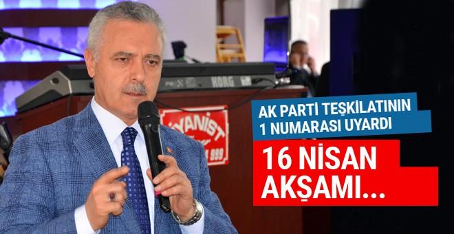 AK Partili Ataş: 16 Nisan akşamı kafamızı...
