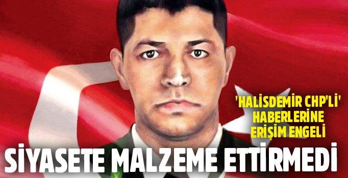 """""""Şehit Halisdemir CHP'li"""" haberlerine erişim engeli"""