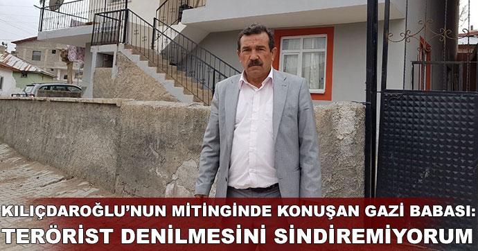 Kılıçdaroğlu'nun mitinginde konuşan gazi babası