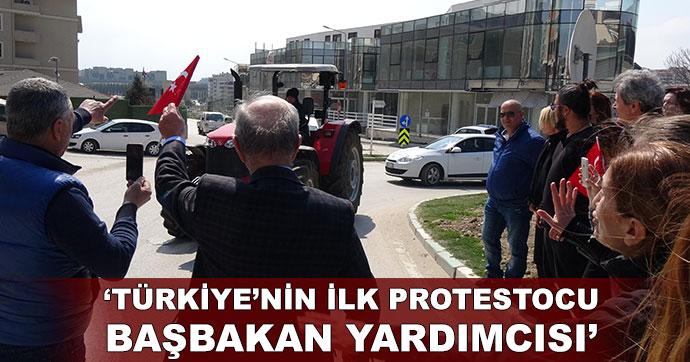 Türkiye'nin ilk protestocu Başbakan Yardımcısı