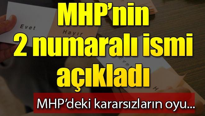 Kararsız MHP'liler 'evet' diyecek