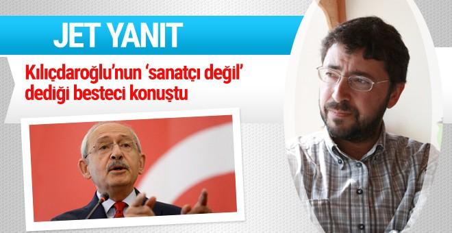 Kılıçdaroğlu'nun 'sanatçı değil' dediği besteciden yanıt