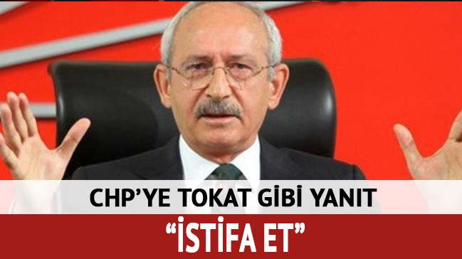 CHP'li vekile istifa çağrısı!