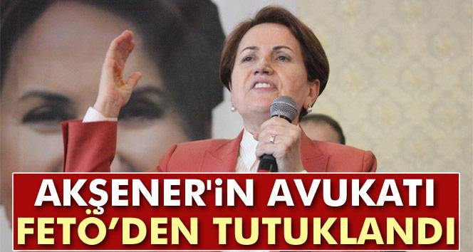 Meral Akşener'in avukatı Nuri Polat da tutuklandı