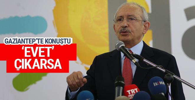 Kılıçdaroğlu: Referandumdan 'evet' çıkarsa...