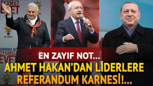 Hakan'dan liderlere referandum karnesi...