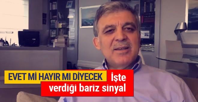 Abdullah Gül referandumda hayır mı evet mi diyecek?