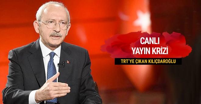 Kılıçdaroğlu'ndan TRT'ye canlı yayın tepkisi