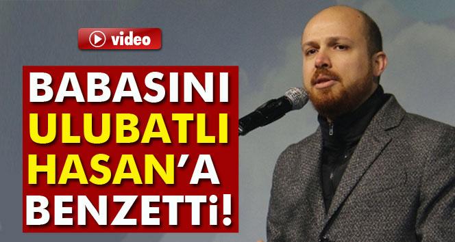 Erdoğan'ı Ulubatlı Hasan'a benzetti