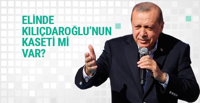 Erdoğan'ın elinde Kılıçdaroğlu'nun kaseti mi var?