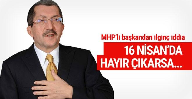 MHP'li başkandan ilginç referandum açıklaması