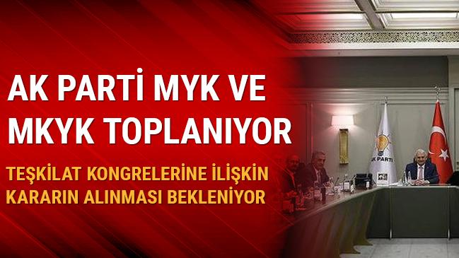 AK Parti MYK ve MKYK toplanıyor