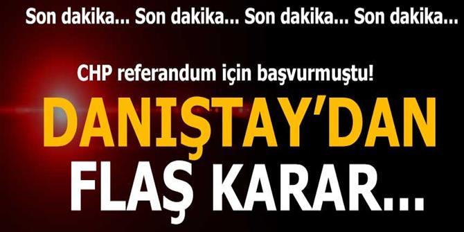 Danıştay'dan CHP'ye flaş karar!