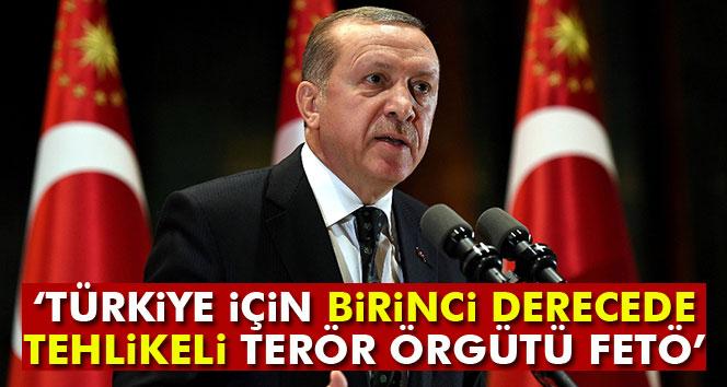 Erdoğan: 'Türkiye için birinci derecede tehlikeli terör örgütü FETÖ'
