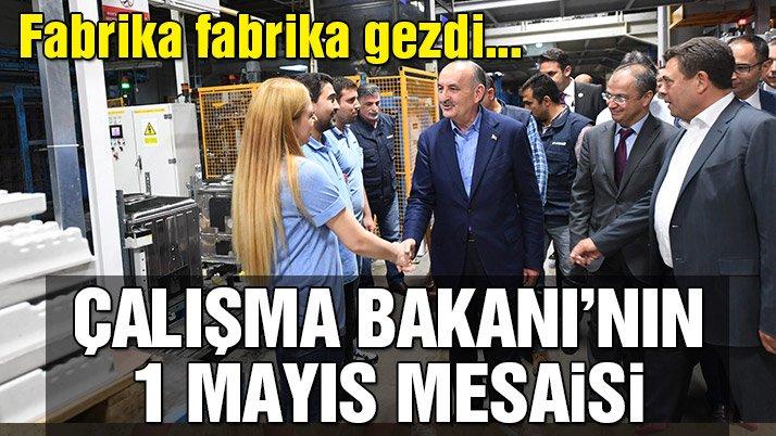 """Çalışma Bakanı'nın """"1 Mayıs"""" mesaisi"""