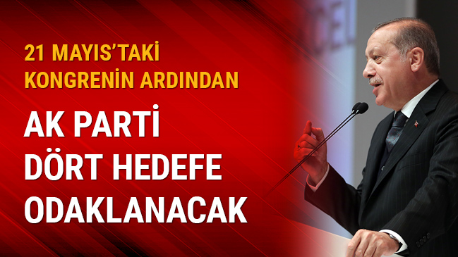 AK Parti dört hedefe odaklanacak