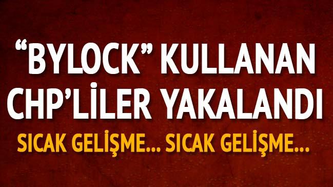 CHP'li yöneticiler ByLock'tan gözaltına alındı
