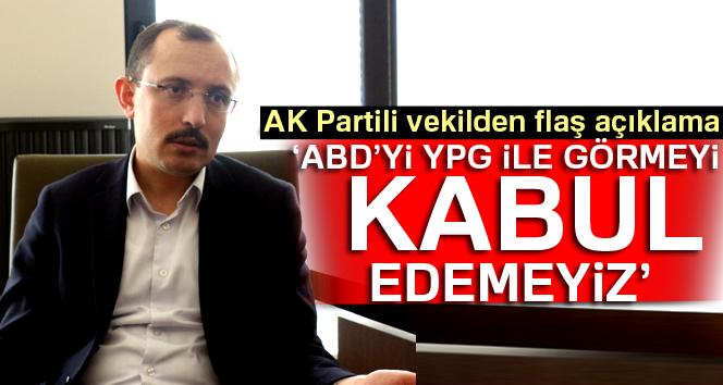 Muş: ABD'yi YPG ve PYD ile görmek kabul edeceğimiz durum değil