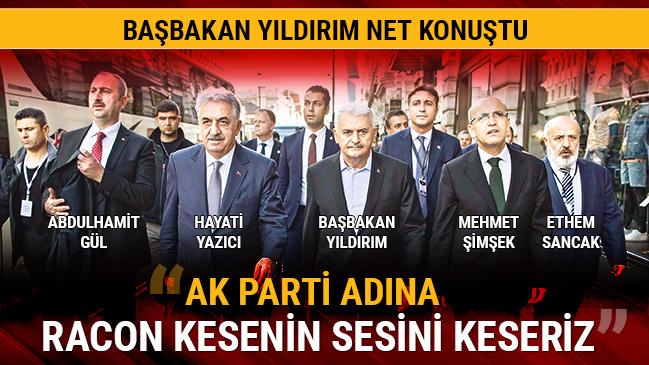 Yıldırım: AK Parti adına racon kesenin sesini keseriz