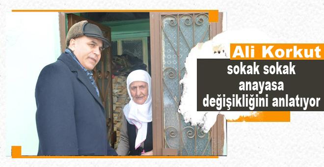 Ali Korkut, sokak sokak anayasa değişikliğini anlatıyor