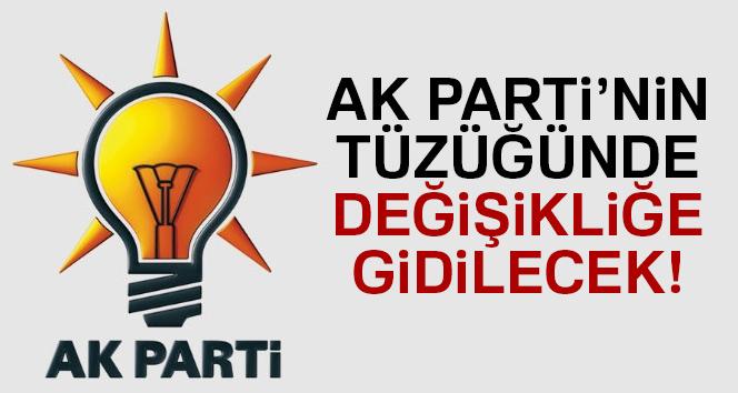 AK Parti'nin tüzüğünde değişikliğe gidilecek
