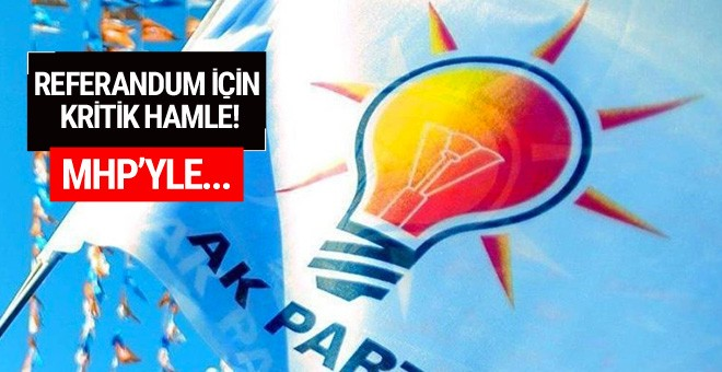 AK Parti'den referandum için kritik hamle