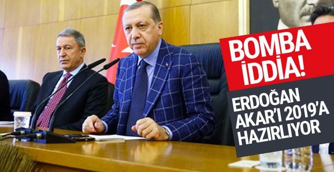 Erdoğan Akar'ı 2019'a hazırlıyor
