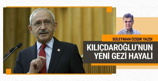 Kılıçdaroğlu'nun yeni Gezi hayali...