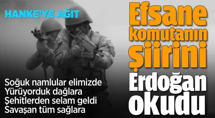 Erdoğan şehit generalin yazdığı şiiri okudu
