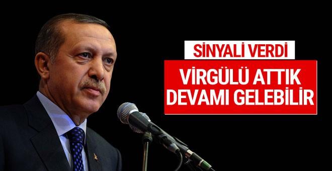 Erdoğan sinyali verdi