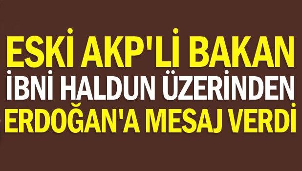 , İbni Haldun üzerinden Erdoğan'a mesaj verdi