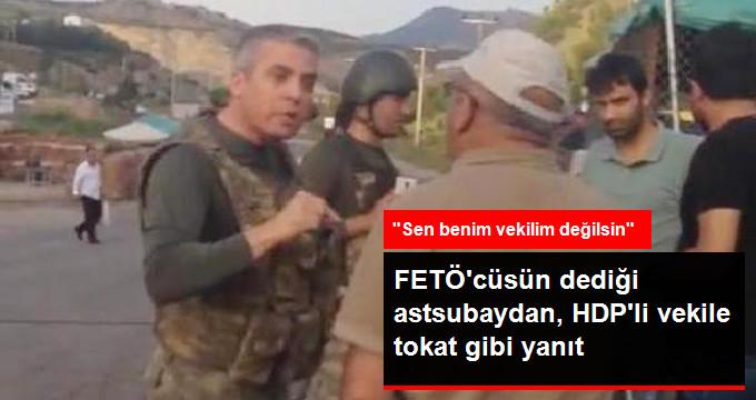 FETÖ'cüsün Dediği Askerden HDP'li Vekile Tokat Gibi Cevap
