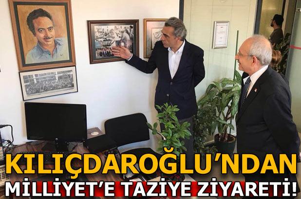 Kılıçdaroğlu'ndan Milliyet Gazetesi'ne taziye ziyareti